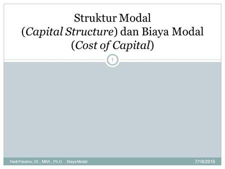 Struktur Modal (Capital Structure) dan Biaya Modal (Cost of Capital)