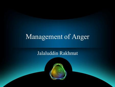Management of Anger Jalaluddin Rakhmat.