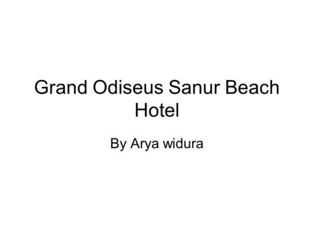 Grand Odiseus Sanur Beach Hotel By Arya widura. operational Fitness Penambahan AC 2 PK dan 4 PK di Fitness area Alat fitness sudah datang ( cross trainer.