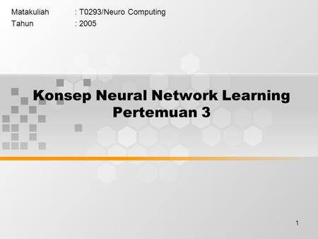 Konsep Neural Network Learning Pertemuan 3