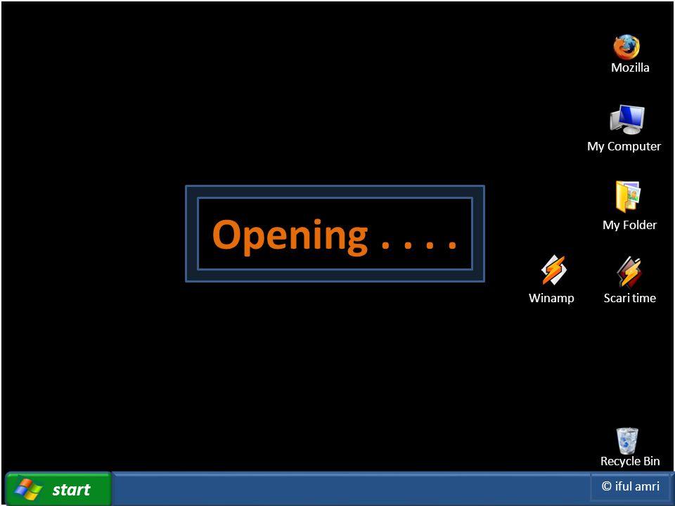 Click to edit Master title style File Insert Play View Option start Mozilla Recycle Bin My Computer My Folder Scari timeWinamp © iful amri Opening....