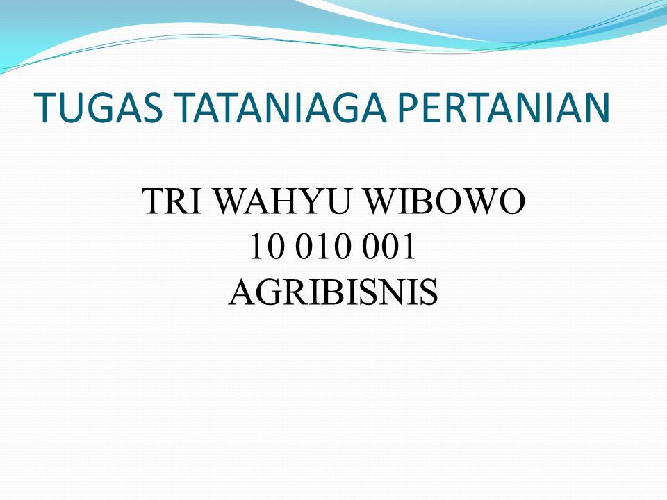 Fungsi-fungsi tataniaga pertanian dapat dikelompokkan menjadi :