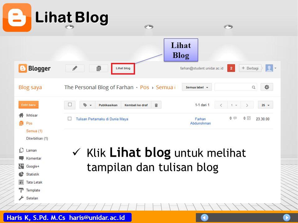 Haris K, S.Pd. M.Cs haris@unidar.ac.id Tampilan Blog
