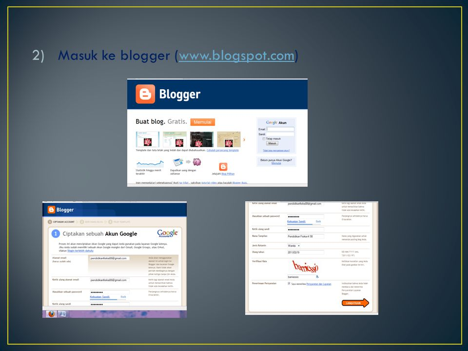 2)Masuk ke blogger (www.blogspot.com)www.blogspot.com
