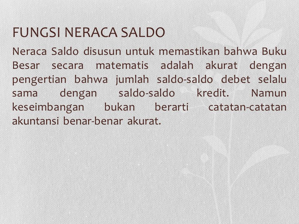BENTUK NERACA SALDO Nama AkunNo. AkunDebetKredit