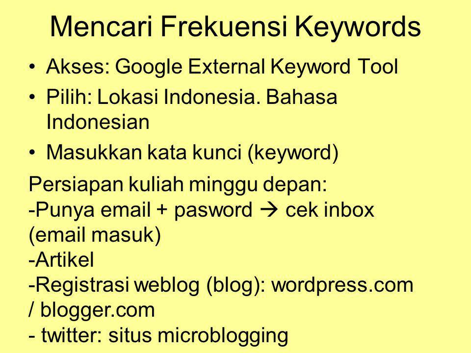 Gambaran Perjuangan Optimasi Keyword •Batik Indonesia: Jan 2010 hal 22.