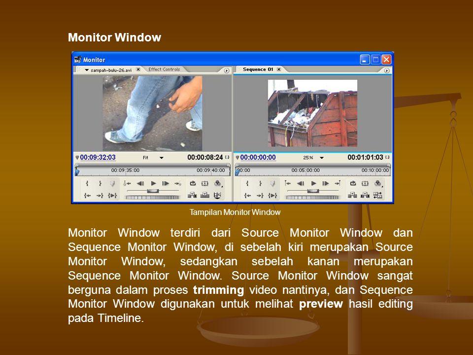 Timeline Window adalah tempat untuk menyusun dan menempatkan clip/footage untuk kemudian diedit.