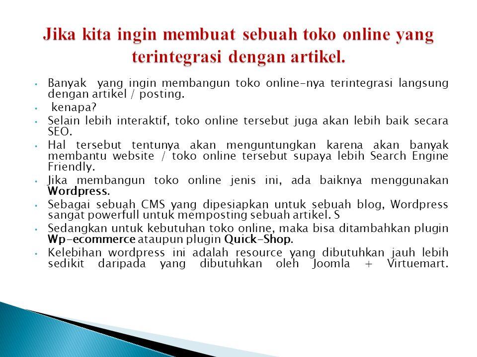 • Istilah toko online mandiri murni( sebuah toko online yang memang murni hanya jualan produk saja).