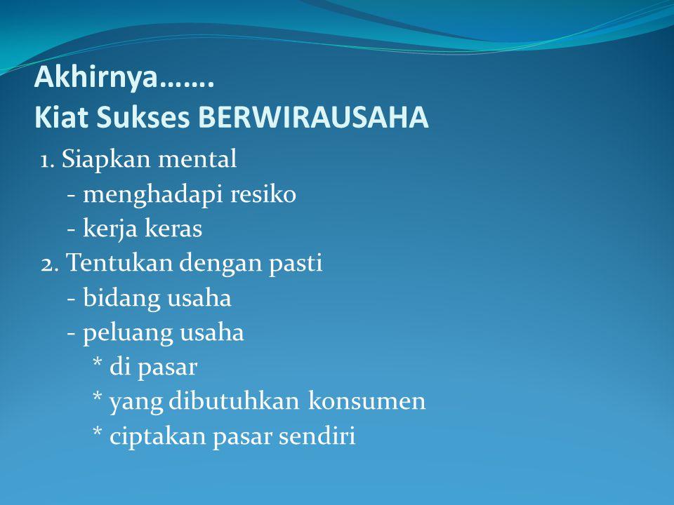 Akhirnya…….Kiat Sukses BERWIRAUSAHA 3.