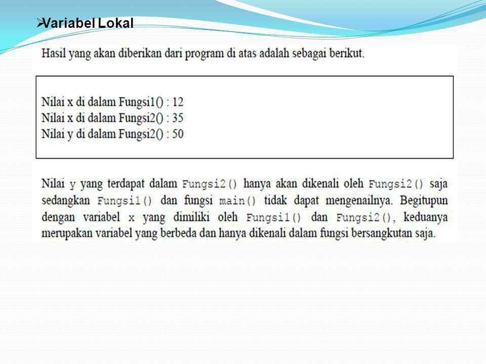 Part 3 PEMROGRAMAN TERSTRUKTUR DENGAN PENDEKATAN BAHASA C.