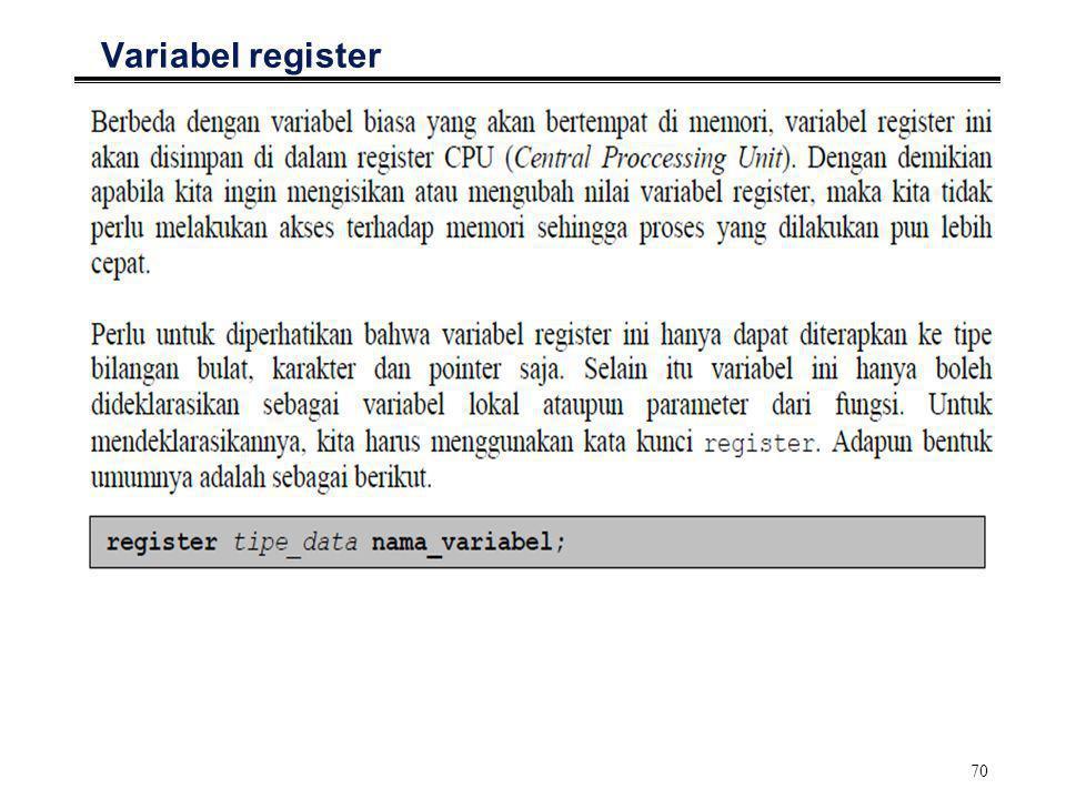 71 Variabel register °Contoh program