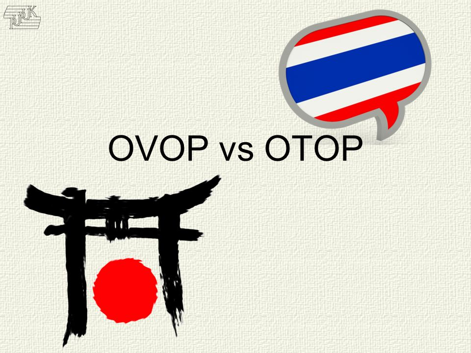 ragangan • Perbandingan OVOP-OTOP • Kesimpulan Kawi Boedisetio telebiro.bandung0@clubmember.org