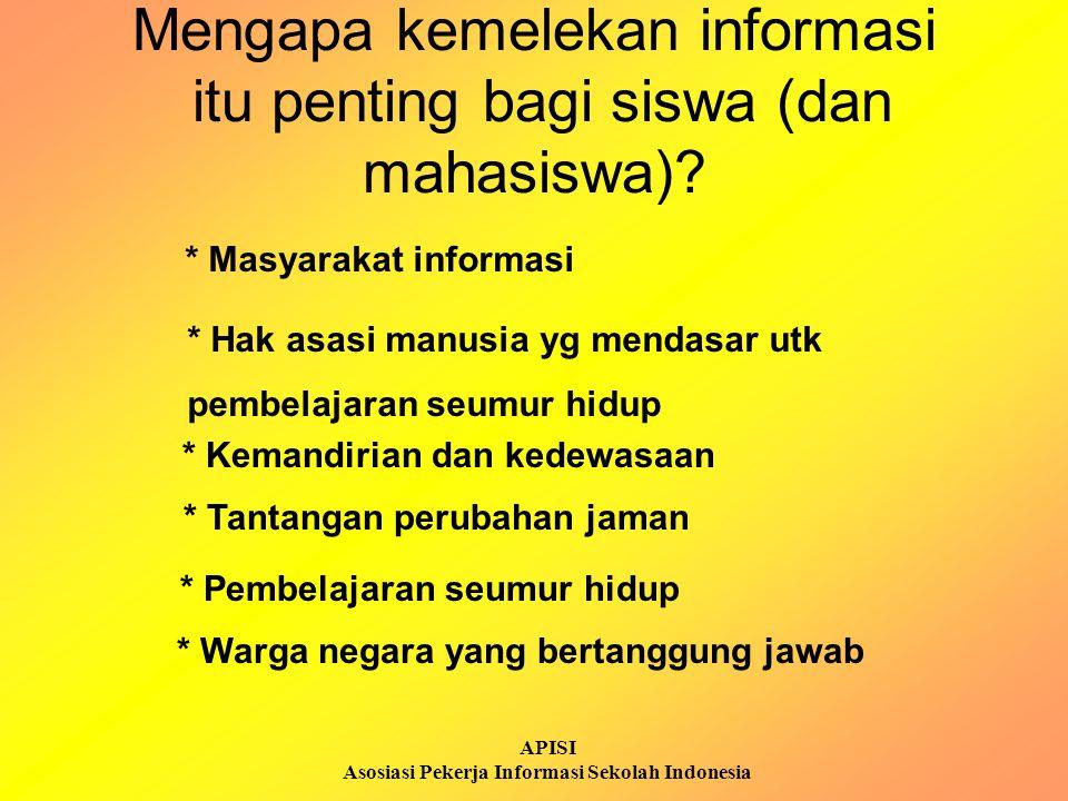 APISI Asosiasi Pekerja Informasi Sekolah Indonesia Kemelekan informasi vs Teknologi informasi