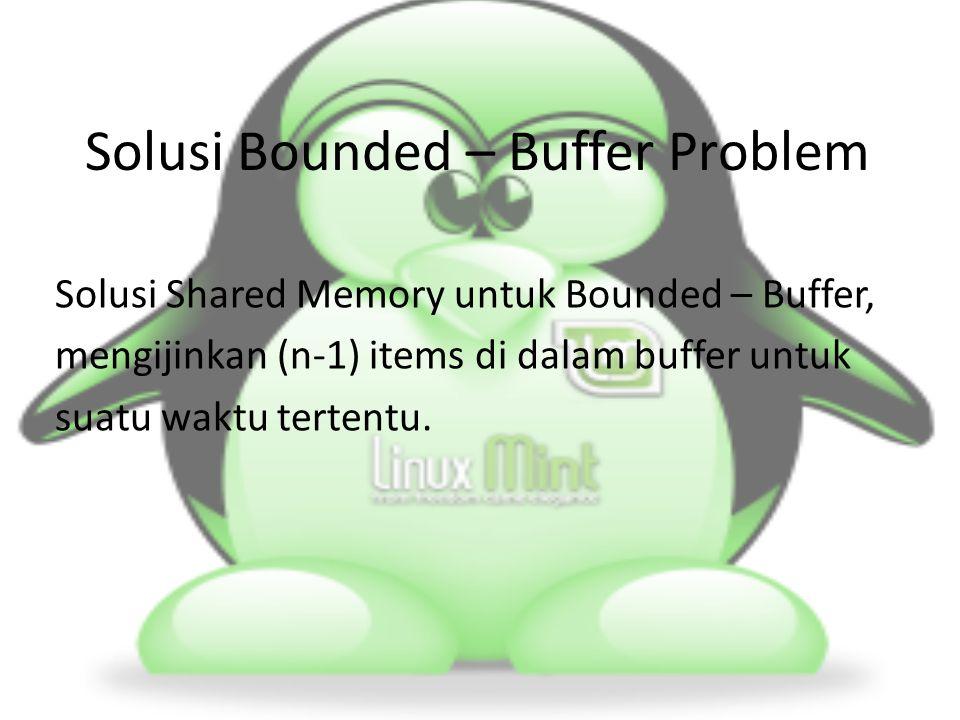 Pengertian Readers and Writers Problem Readers and Writers Problem adalah problem yang memodelkan proses yang mengakses database.