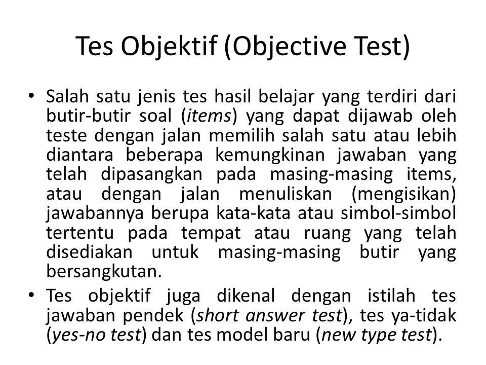 Macam-Macam Tes Objektif 1.