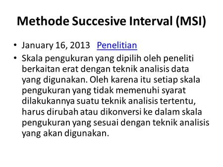 Methode Succesive Interval (MSI)