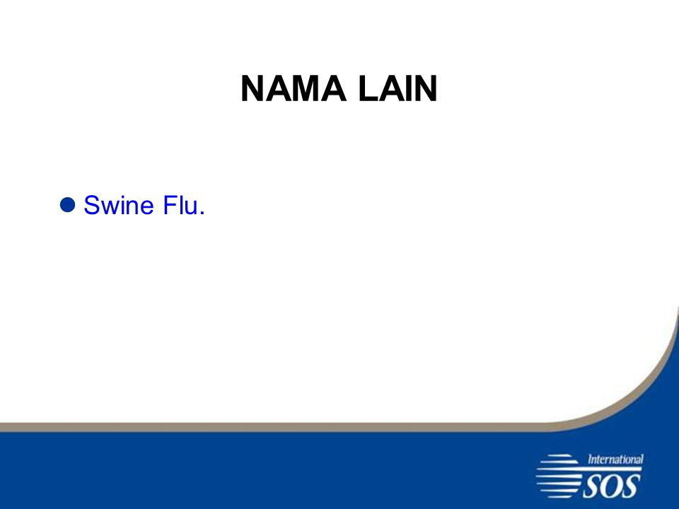 IMPLIKASI TERHADAP MANUSIA Wabah dan infeksi sporadik pada manusia oleh Swine flu, kadang terjadi.