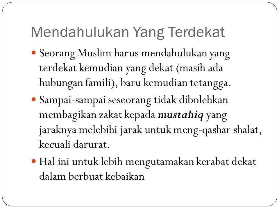 Muslim = Nasionalis Sejati Setiap muslim harus mencari peluang untuk berbuat baik dan berbakti kepada tanah air tempat ia tumbuh.