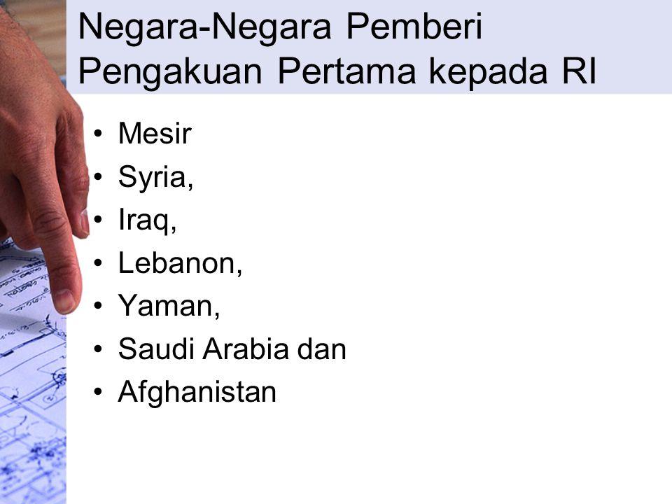 Peran Liga Arab (Arab League) dalam Pengakuan RI keputusan sidang Dewan Liga Arab tanggal 18 November 1946 menganjurkan kepada semua negara anggota Liga Arab (Arab League) supaya mengakui Indonesia sebagai Negara merdeka yang berdaulat