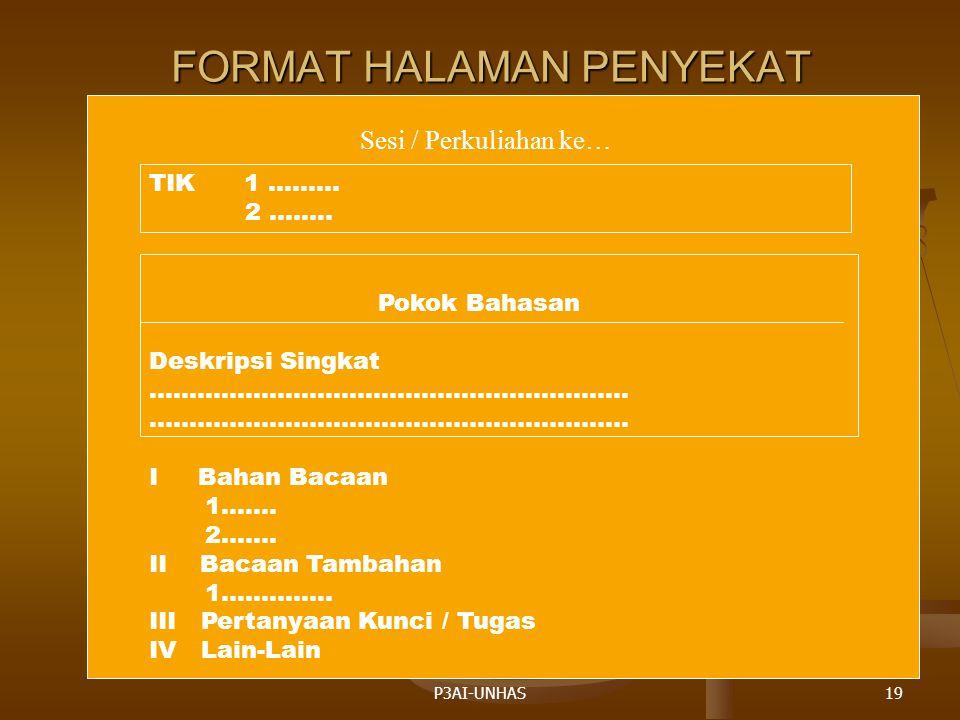 P3AI-UNHAS19 FORMAT HALAMAN PENYEKAT Sesi / Perkuliahan ke… TIK 1.……..