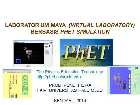 LABORATORIUM MAYA (VIRTUAL LABORATORY) BERBASIS PHET SIMULATION