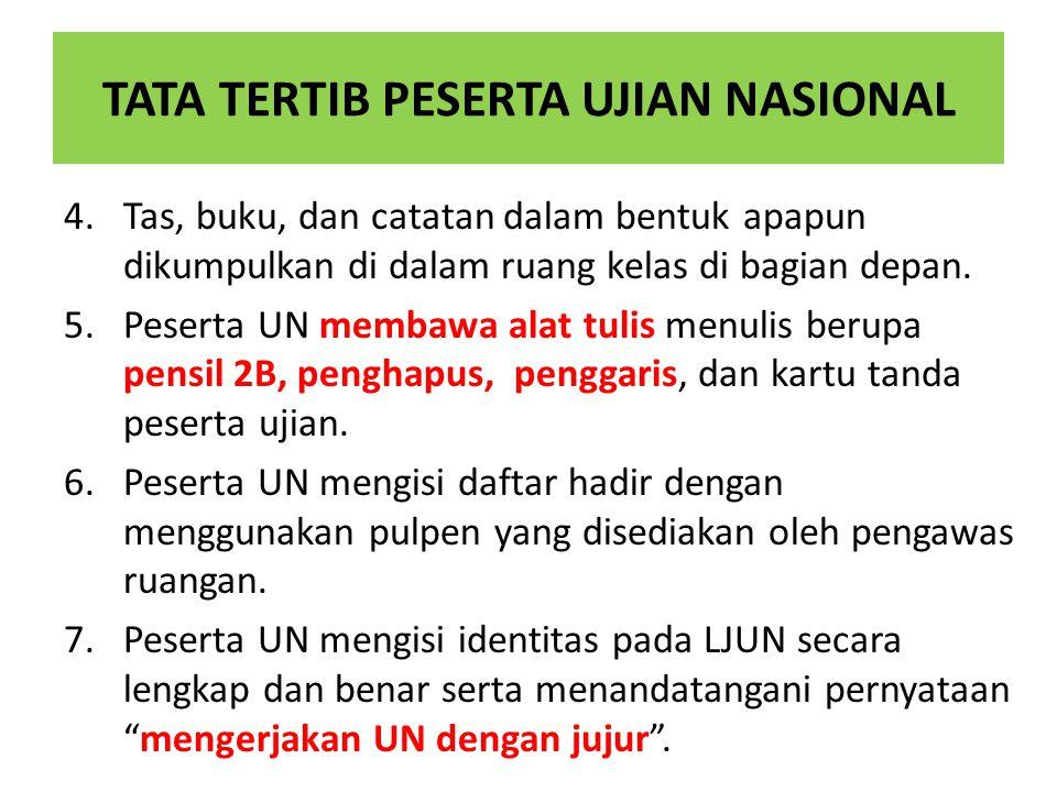 TATA TERTIB PESERTA UJIAN NASIONAL 8.Peserta UN yang memerlukan penjelasan cara pengisian identitas pada LJUN dapat bertanya kepada pengawas ruang UN dengan cara mengacungkan tangan terlebih dahulu.