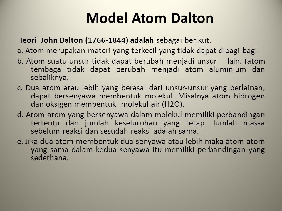 Model Atom Thomson Teori Atom Thomson :  Sebuah atom terdiri dari muatan-muatan listrik positif yang disebut proton yang menyebar merata di seluruh bagian atom, dan muatan- muatan negatif yang disebut elektron yang tersebar di antara proton-proton sedemikian hingga atom bermuatan netral.