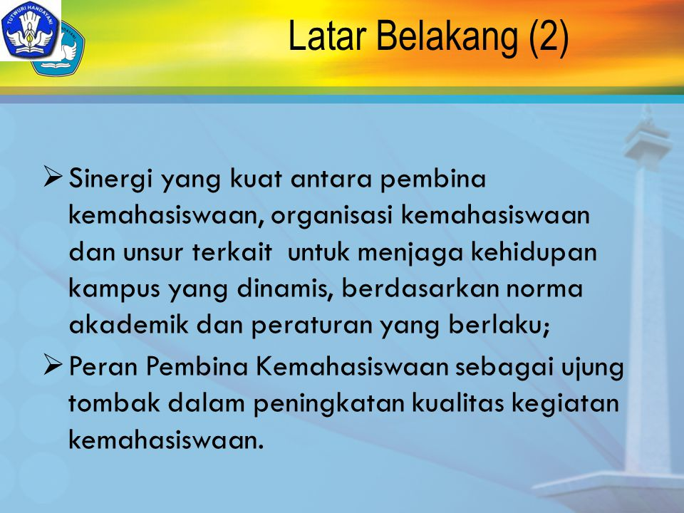 Dasar Hukum UU No.20 Th. 2003 tentang Sistem Pendidikan Nasional; SK Mendikbud No.