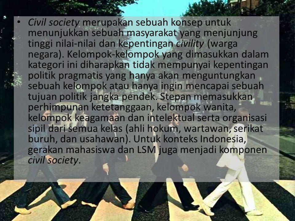 civil society membutuhkan mekanisme institusionalisasi.