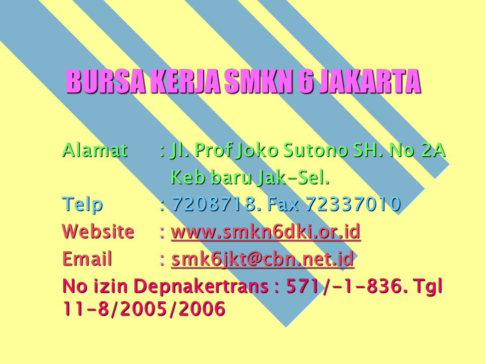 Pelindung: Dikmenti DKI & Dinas Depnakertrans DKI.