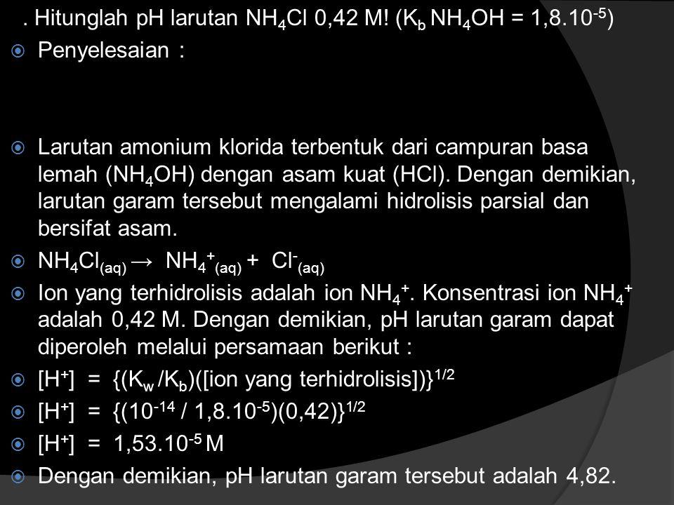 Hitunglah pH larutan NH 4 CN 2,00 M.