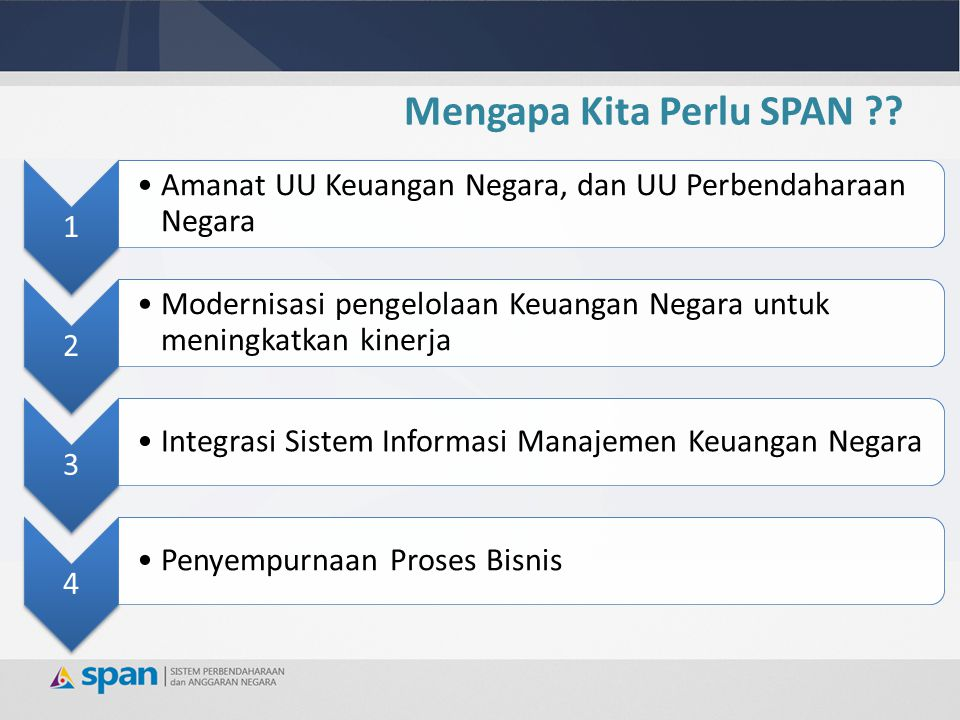 Visi: Terwujudnya pengelolaan keuangan negara yang transparan dan akuntabel melalui sistem informasi manajemen keuangan yang terintegrasi.
