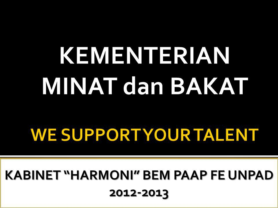 Kementerian Minat dan Bakat adalah kementerian yang khusus menangani minat dan bakat dalam bidang olahraga dan seni budaya yang ada di kalangan mahasiswa PAAP.
