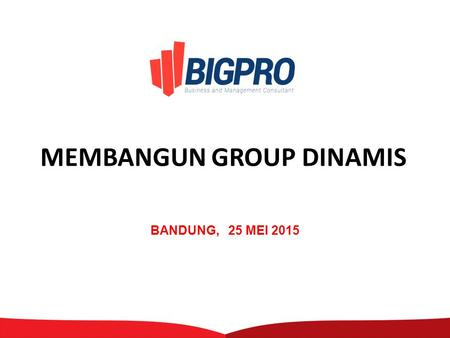 MEMBANGUN GROUP DINAMIS BANDUNG, 25 MEI 2015. Workforce Planning Recruit Remuneration System Performance Management Competency Development Career Management.