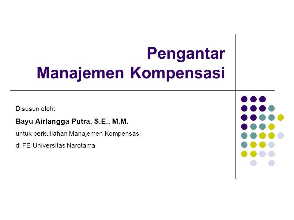 Pengertian Kompensasi Kompensasi adalah total dari seluruh imbalan yang diterima para karyawan sebagai pengganti atas layanan mereka.
