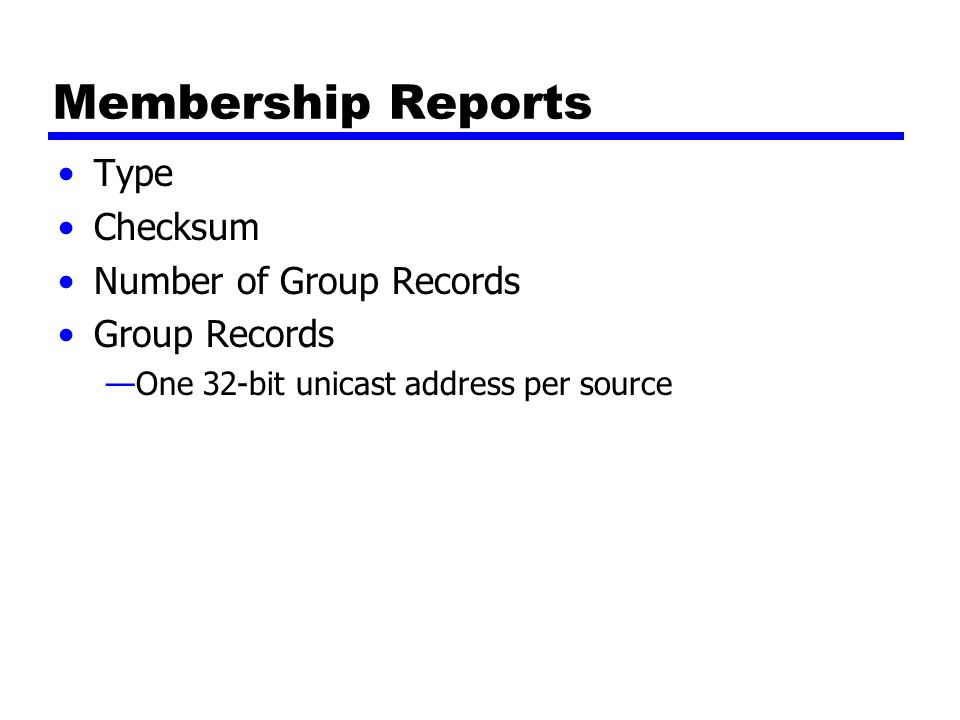 IGMP Message Formats Group Record