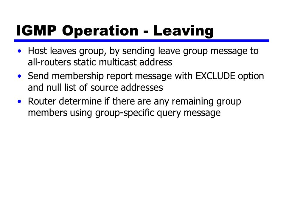 Group Membership with IPv6 IGMP defined for IPv4 —Uses 32-bit addresses IPv6 internets need functionality IGMP functions incorporated into Internet Control Message Protocol version 6 (ICMPv6) —ICMPv6 includes all of functionality of ICMPv4 and IGMP ICMPv6 includes group-membership query and group-membership report message —Used in the same fashion as in IGMP