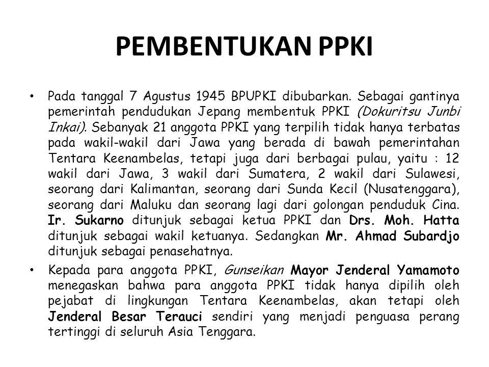 KEMERDEKAAN INDONESIA Tokoh-tokoh Pemuda menginginkan agar Proklamasi Kemerdekaan Indonesia tidak dilakukan PKI.