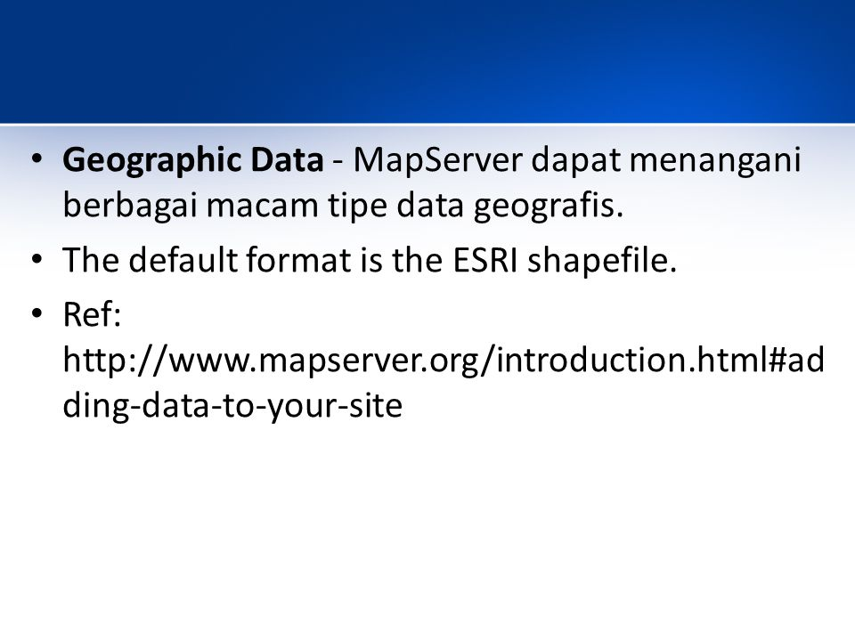 HTML Pages - the interface between the user and MapServer.
