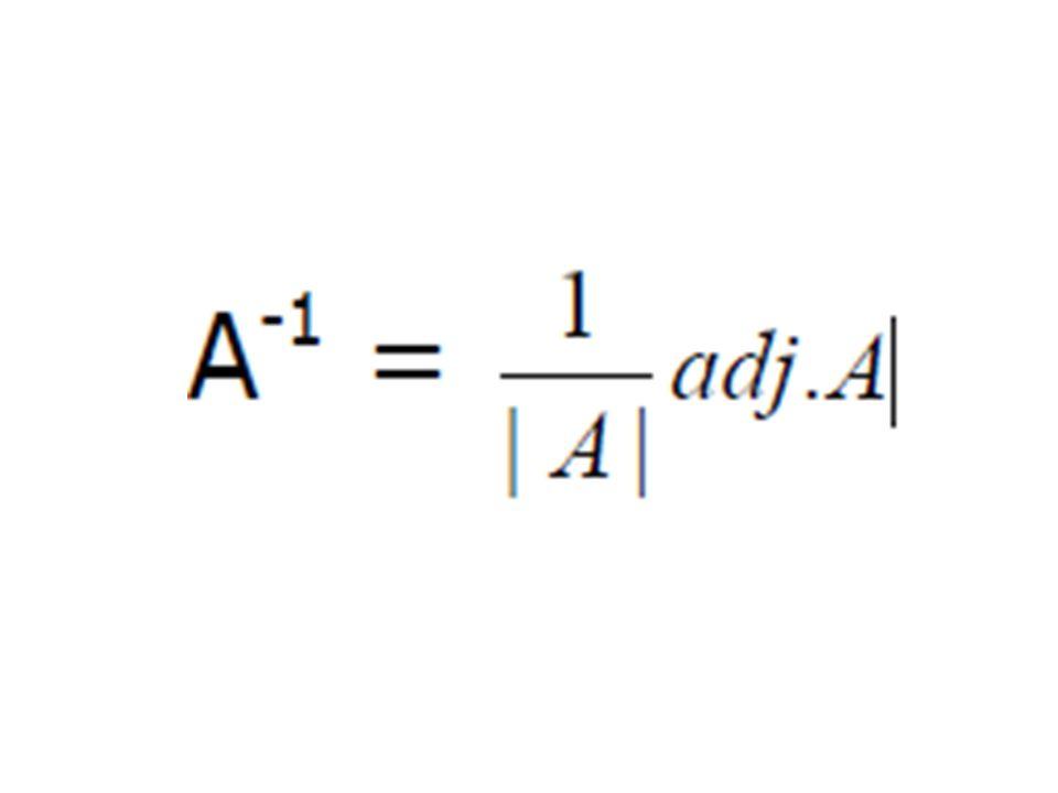Sifat-sifat matriks invers  ( A B ) – 1 = B – 1 A – 1  ( k A ) – 1 = 1/k A – 1  (A – 1 ) – 1 = A