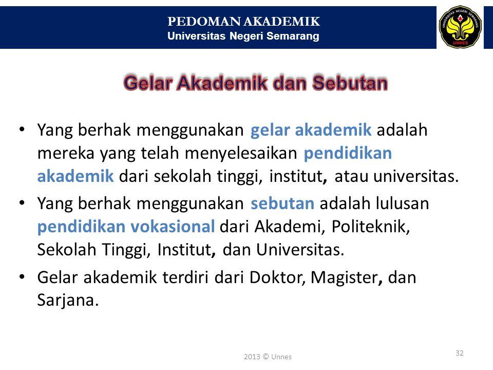 PEDOMAN AKADEMIK Universitas Negeri Semarang 33 2013 © Unnes Pendidikan AkuntansiS.Pd.