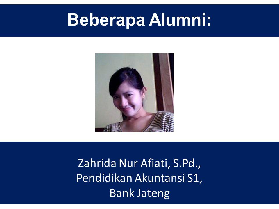 Beberapa Alumni: Jadi Al-Annafi, SE., Akuntansi S1.