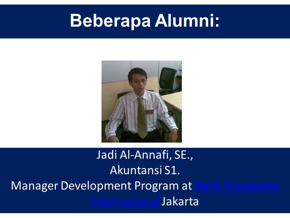 Beberapa Alumni: Tatag Berdhi Prabandanu, S.E. Manajemen S1 Bank Rakyat Indonesia (BRI)