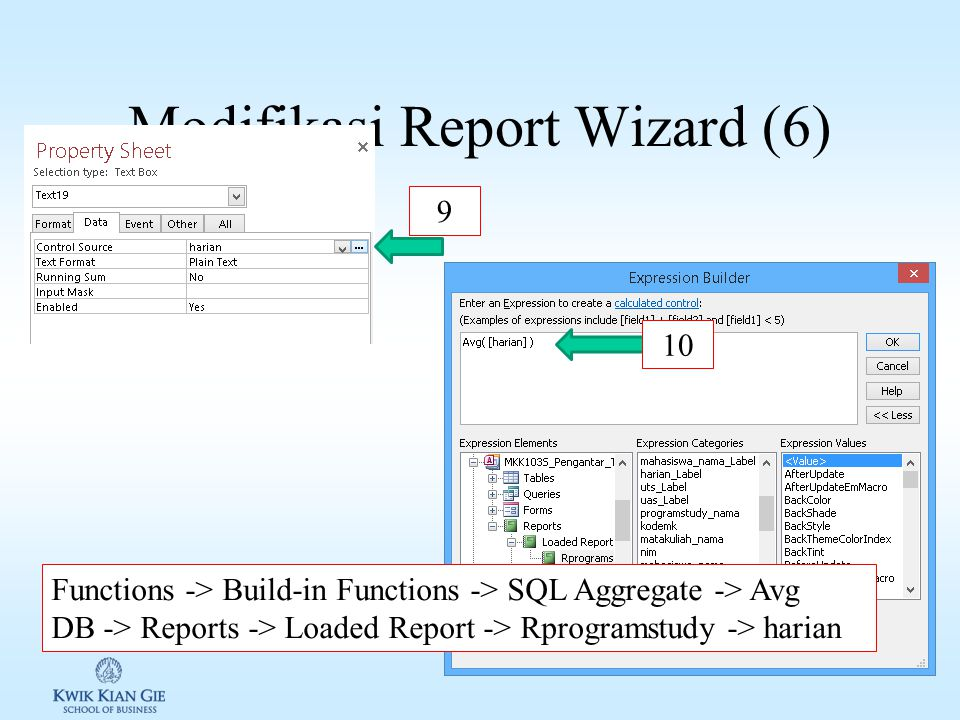 Modifikasi Report Wizard (6) 9 10 Functions -> Build-in Functions -> SQL Aggregate -> Avg DB -> Reports -> Loaded Report -> Rprogramstudy -> harian