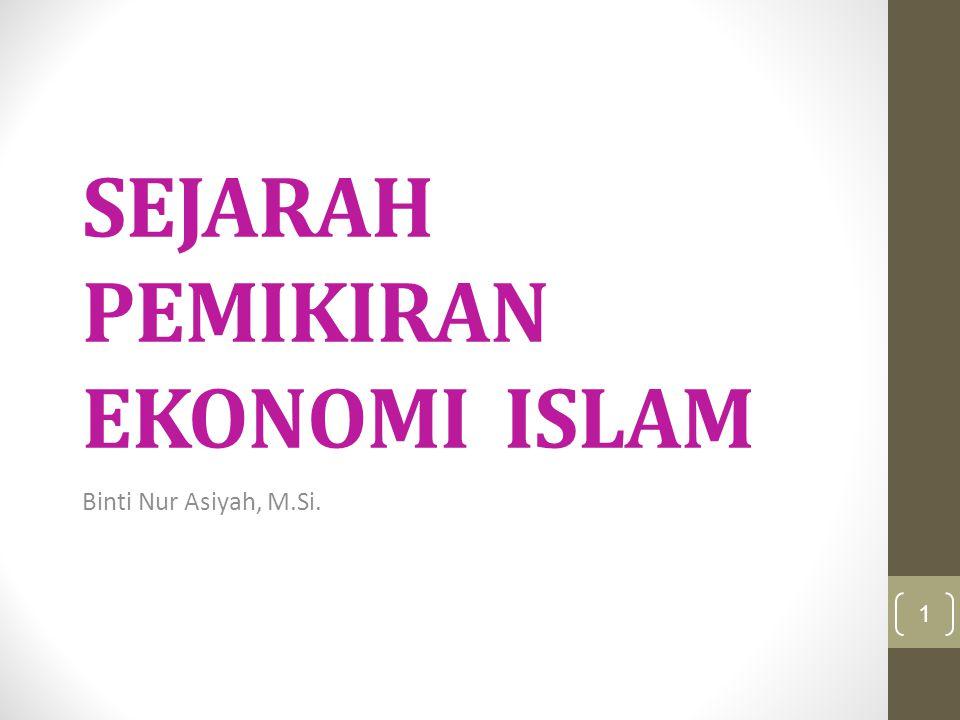 Tujuan  Menyajikan garis besar perekonomian pada masa Rasulullah saw dan Khulafaurrashidin sebagai gambaran implementasi ekonomi Islam  Menyajikan perkembangan pemikiran ekonomi Islam sebagai bukti kekayaan khasanah intelektual dunia Islam dalam bidang ekonomi 2
