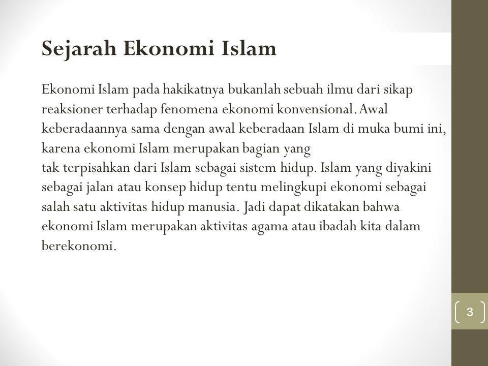 Perekonomian di Masa Rasulullah SAW Nabi Muhammad SAW lahir Senin 12 Rabi'ul awal, 20 April 571M, mendapat wahyu pada usia 40th.