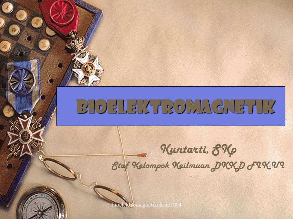 bioelektromagnetik/ikun/20042 Sub pokok bahasan  Listrik & Magnet yang timbul dalam tubuh manusia  Penggunaan listrik dan magnet pada permukaan tubuh manusia