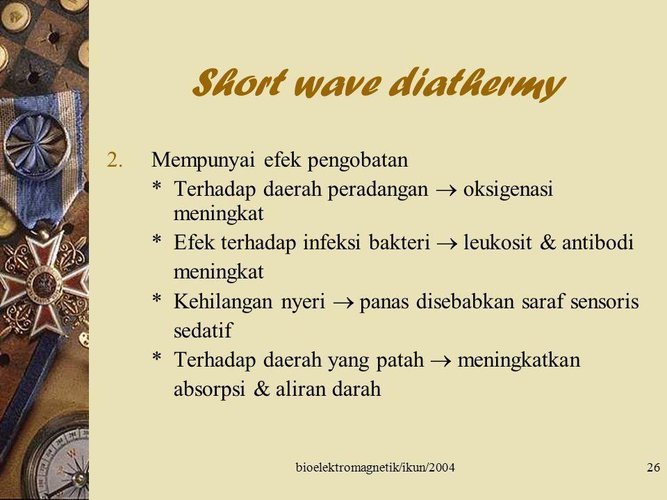bioelektromagnetik/ikun/200427 Micro wave diathermy Micro wave diathermy (diatermi gel.