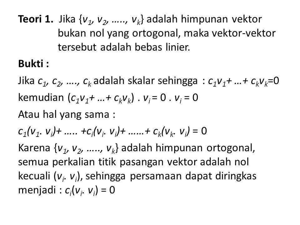 Dengan hipotesa : v i ≠ 0 sehingga v i.