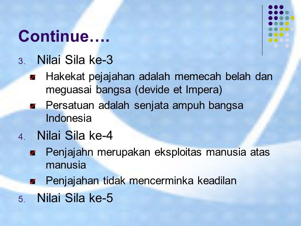 Nilai-nilai Budaya Bangsa dalam Mempertahankan&Mengisi Kemerdekaan 1.